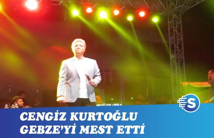 Cengiz Kurtoğlu Gebze'de sahne aldı