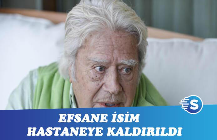 Türk sinemasının efsanesi Cüneyt Arkın yoğun bakımda!