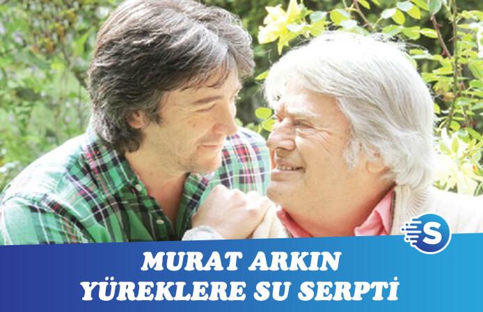 Murat Arkın'dan yüreklere su serpen Cüneyt Arkın açıklaması