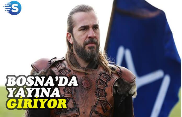 Diriliş Ertuğrul, Bosna'da da ekranlara gelecek