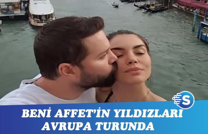 Beni Affet'in yıldızları Gaye Turgut ve Murat Evin'in Avrupa macerası