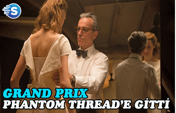 Grand Prix, Phantom Thread'e gitti