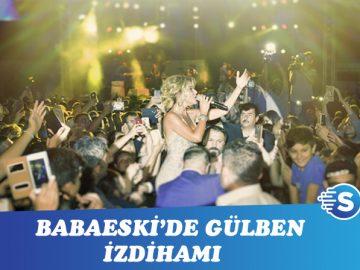 Babaeski'de Gülben Ergen izdihamı