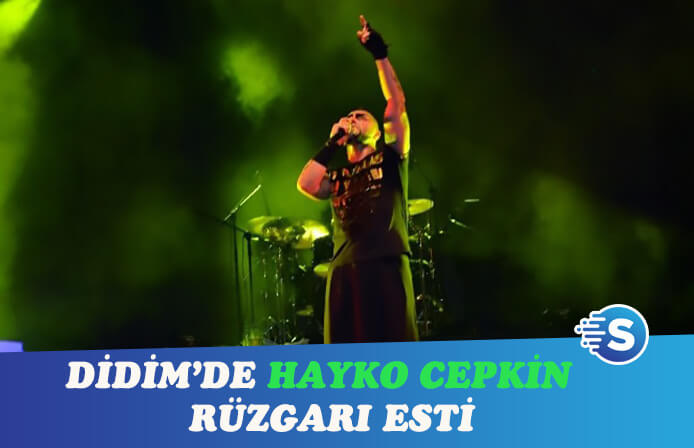 Hayko Cepkin Didim'i titretti