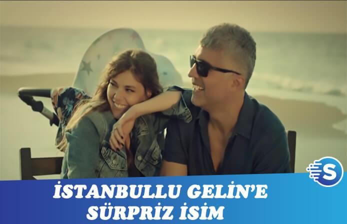 """İstanbullu Gelin'e """"kurt"""" takviyesi"""