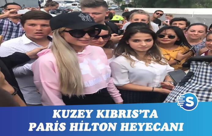 Kuzey Kıbrıs'ta Paris Hilton paniği