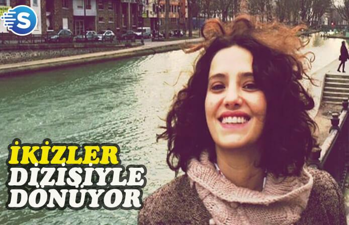 """Nehir Erdoğan'ın yeni dizisi: """"İkizler"""""""