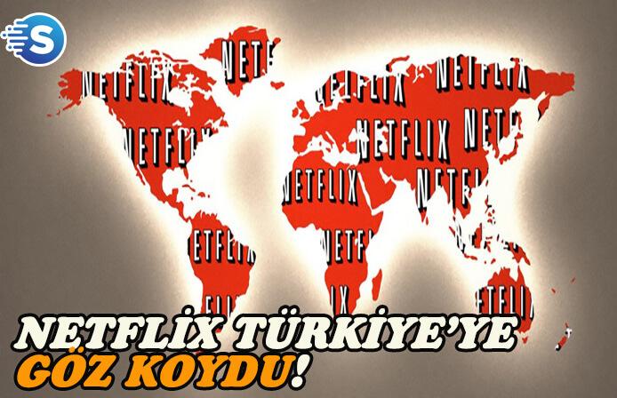Netflix, Türk dizi piyasasına göz koydu