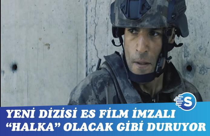 Es Film, Halka için Serkan Çayoğlu'nda kararlı