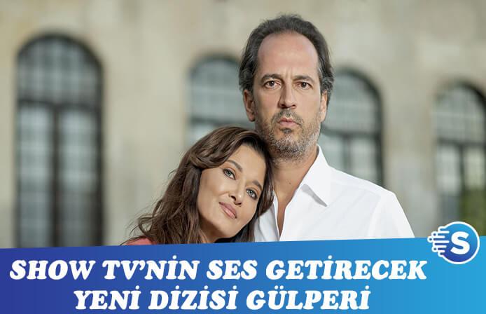 Show Tv'nin yeni dizisi Gülperi'yi tanıyalım