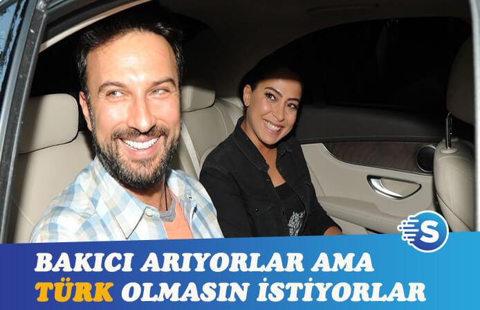 Tarkan, Türk olmayan bakıcı arıyor