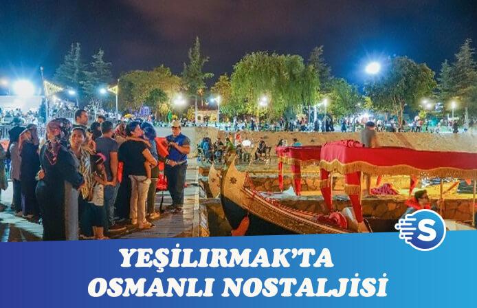 Tokat'ta Osmanlı Kayıkları nostaljisi