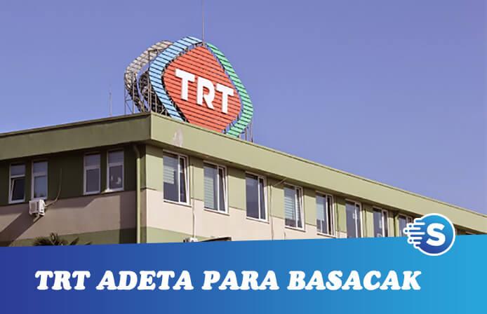 TRT'den para basacak yan endüstri kararı