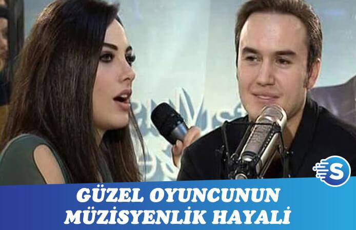 Oyuncu Tuvana Türkay'ın müzisyenlik hayali