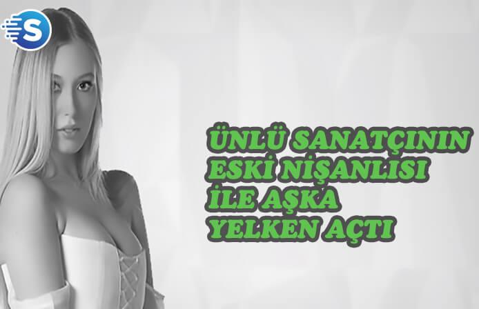Yasmin Erbil, ünlü şarkıcının eski nişanlısıyla aşka yelken açtı!