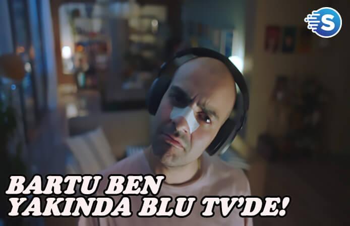Blutv yeni dizisi Bartu Ben'i tanıttı