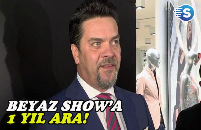 Beyazıt Öztürk'den 'Beyaz Show' müjdesi