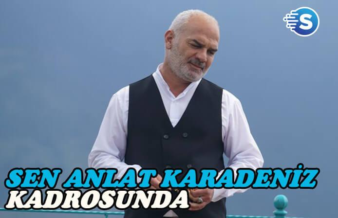 Erdal Cindoruk, Sen Anlat Karadeniz'de mafya babasını oynayacak