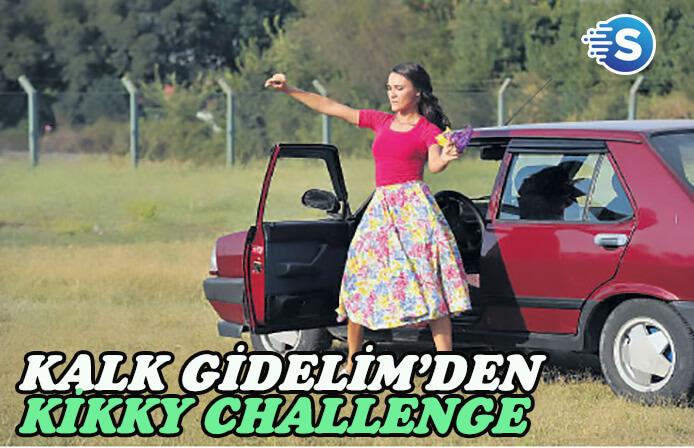 Kalk Gidelim'de akıma uydu! Kikky Challenge yapacaklar