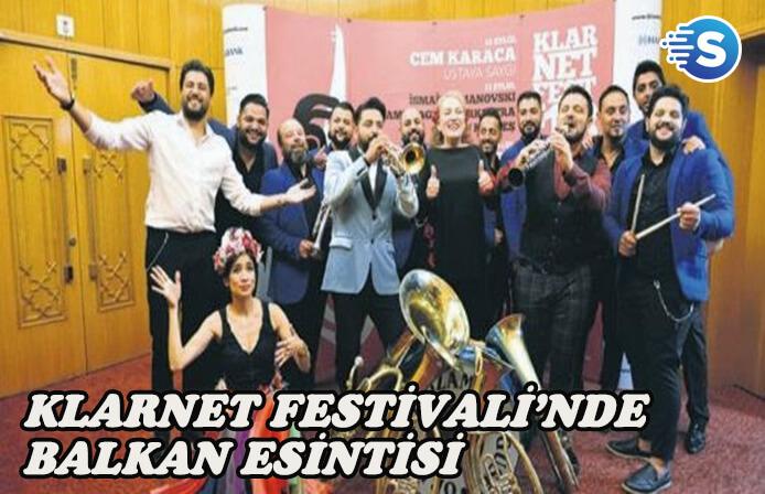Klarnet Festivali'nde 'Balkan' rüzgarı