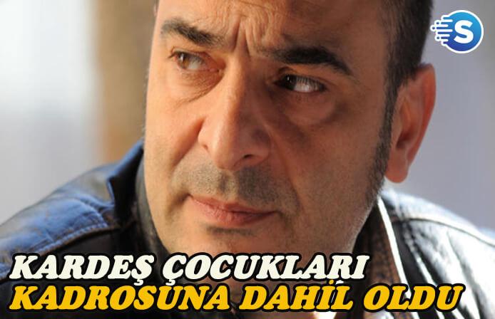 Murat Dalbatan, Kardeş Çocukları dizisine dahil oldu