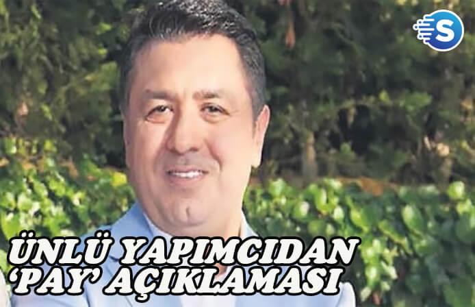 Yapımcı Mustafa Uslu'dan tartışılan 'pay' konusu için açıklama geldi