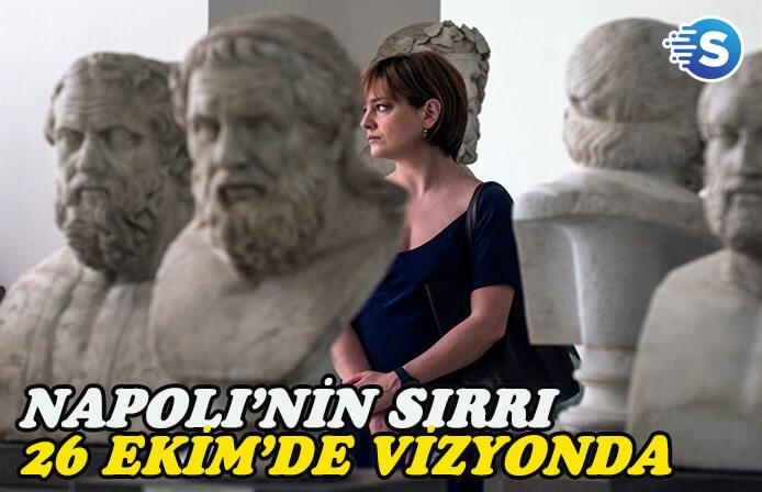 Ferzan Özpetek'in filmi Napoli'nin Sırrı, İtalya'dan sonra Türkiye'de!