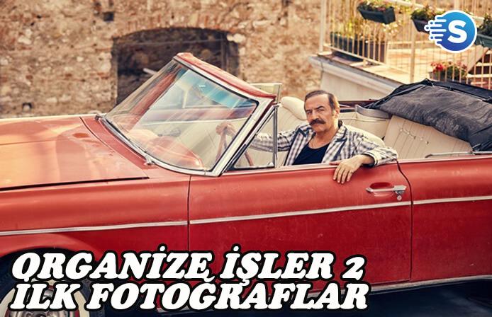 Organize İşler 2 filminden ilk fotoğraflar çıktı!