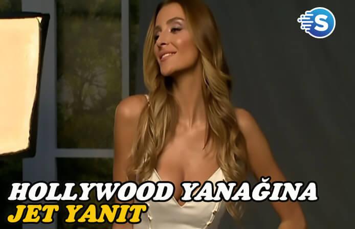 'Hollywood Yanağı'na jet yanıt