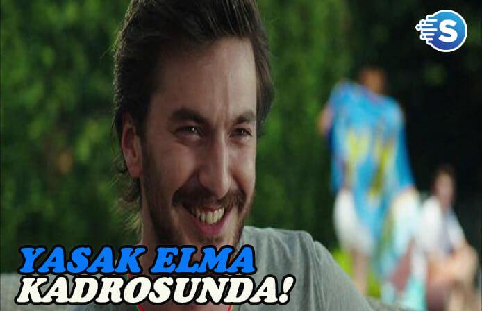 Sarp Can Köroğlu Yasak Elma dizisinin kadrosuna dahil oldu