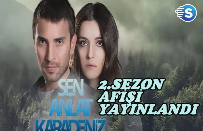 Sen Anlat Karadeniz'in yeni sezonu için büyüleyici bir afiş yayınlandı!