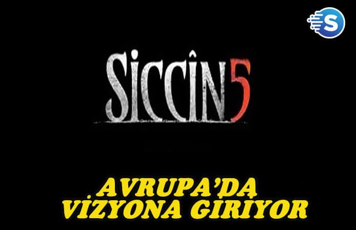 Siccin 5, 5 Avrupa ülkesinde gösterime girecek
