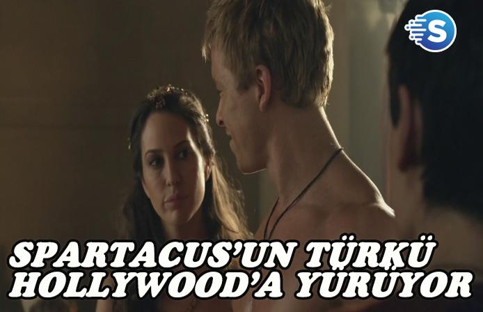 Spartacus'un Türkü Hollywood'a yürüyor