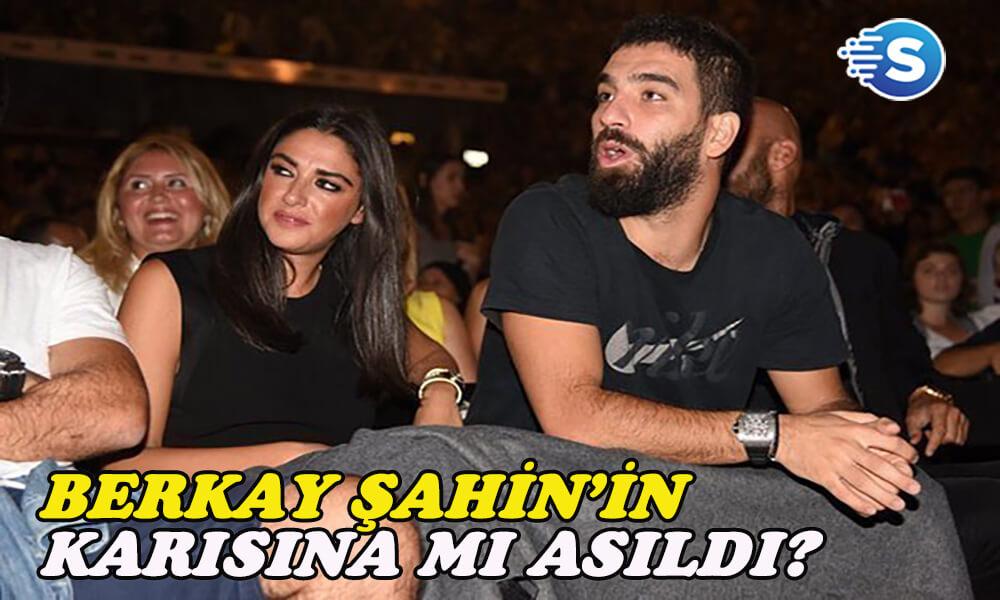 Arda Turan, Özlem Ada Şahin'e asıldı, Berkay Şahin'in burnunu kırdı!