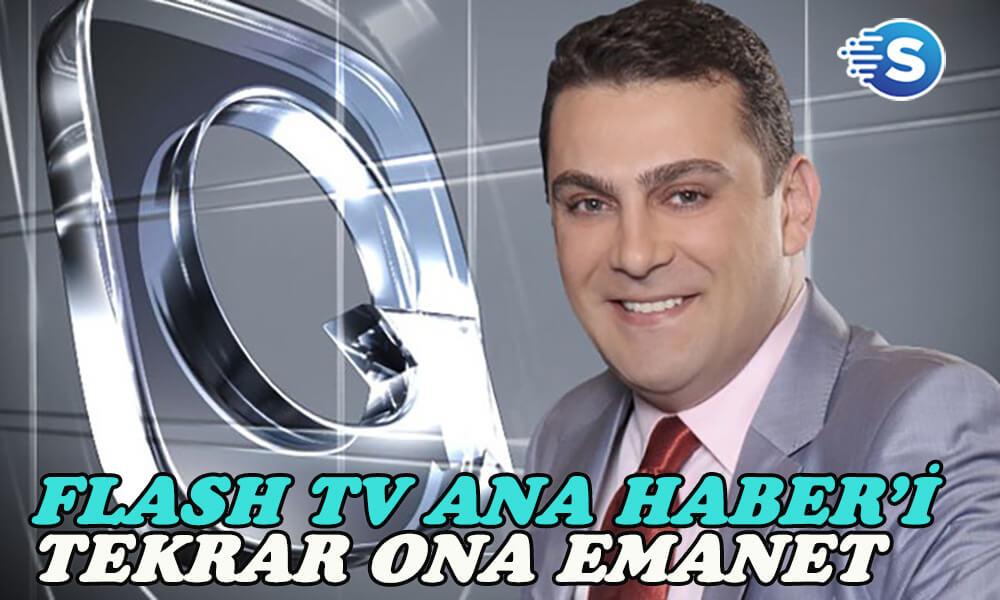 Flash Tv Ana Haber sunuculuğu tekrar Gökhan Taşkın'a verildi