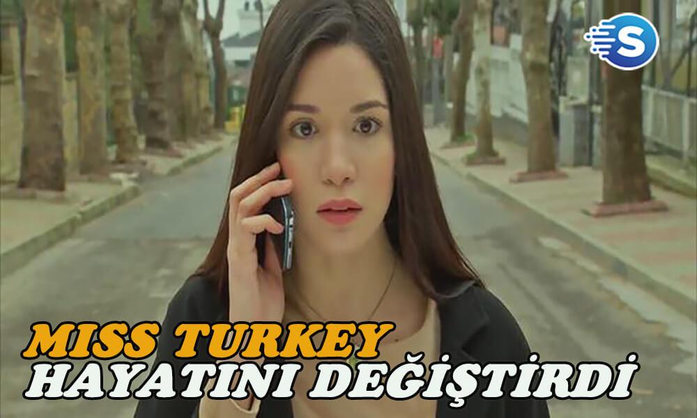 Hazal Subaşı'nın hayatını Miss Turkey değiştirdi