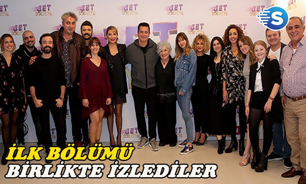 Jet Sosyete ekibi 2.sezonun ilk bölümünü birlikte izledi