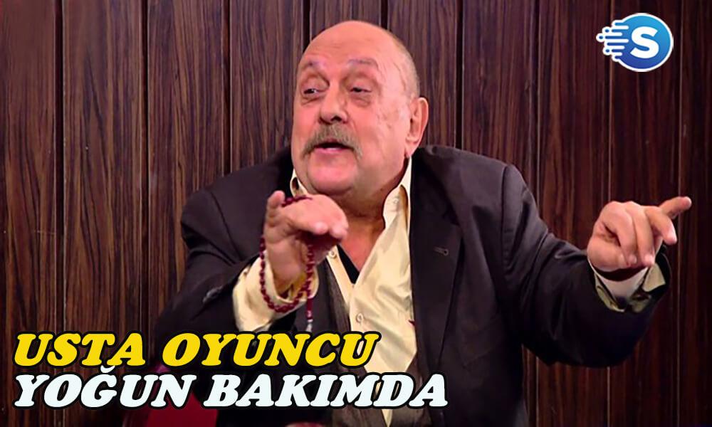 Çocuklar Duymasın'ın Seyyar Tayyar'ı Muhammed Emin Gümüşkaya yoğun bakımda!