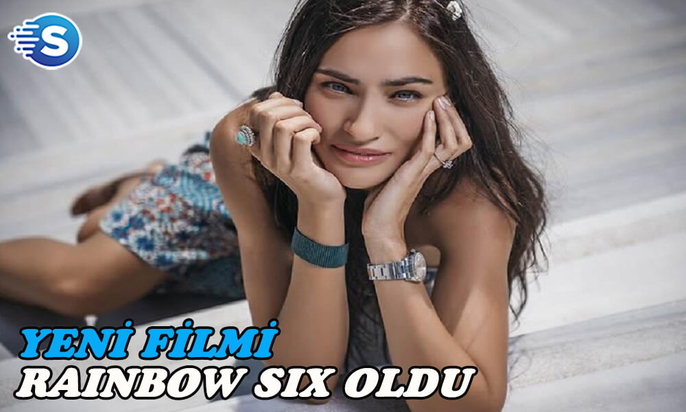Saadet Işıl Aksoy, Rainbow Six filmi ile görüşüyor!